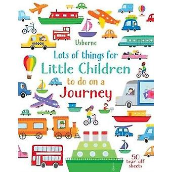 Lots of Things for Little Children to do on a Journey by Robson & Kirsteen