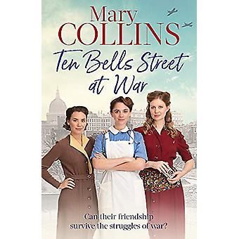 Ten Bells Street at War by Mary Collins - OSB - 9780349416175 Book