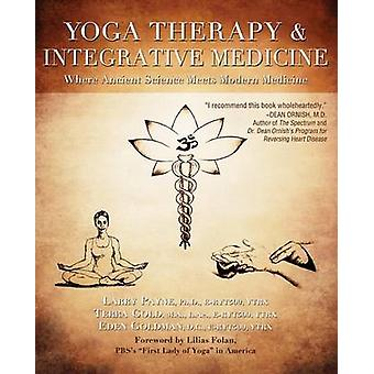 Yoga Therapy and Integrative Medicine - Where Ancient Science Meets Mo