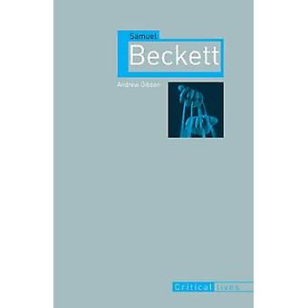 Samuel Beckett by Andrew Gibson