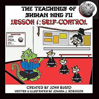 The Teachings of Shihan King Fu by John Busto - 9781543966084 Book