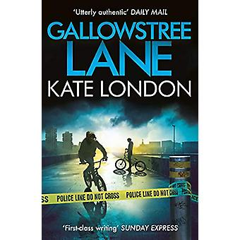 Gallowstree Lane by Kate London - 9781786493408 Book