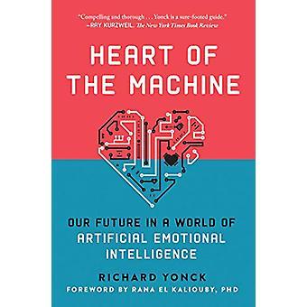 Hart van de Machine - onze toekomst in een wereld van kunstmatige emotionele ik