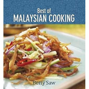 Best of Malaysian Cooking by Betty Saw - 9789814828123 Book