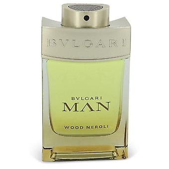 Bvlgari Man Wood Neroli Eau De Parfum Spray (Tester) By Bvlgari 3.4 oz Eau De Parfum Spray