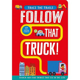 Follow That Truck by Georgie Taylor & Illustrated by Sam Meredith