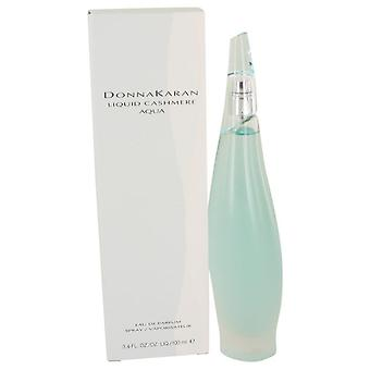 Liquid Cashmere Aqua Eau De Parfum Spray By Donna Karan 3.4 oz Eau De Parfum Spray