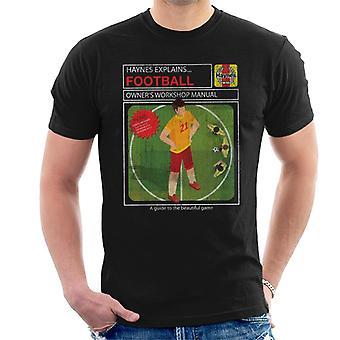 Haynes explica el taller de fútbol manual hombres's camiseta