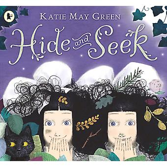 Hide and Seek by Green & Katie May