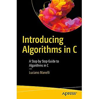 Présentation d'algorithmes en C : guide étape par étape des algorithmes en C