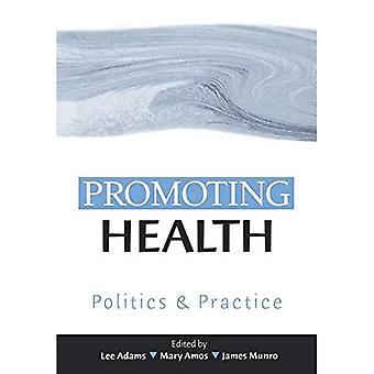 Fremme af sundhed: Politik og praksis
