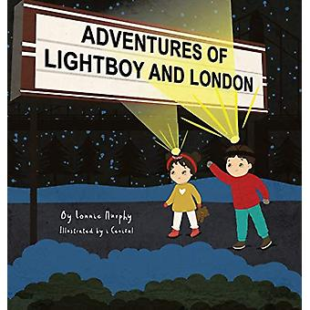 Adventures of Lightboy and London by Lonnie Murphy - 9780228813491 Bo