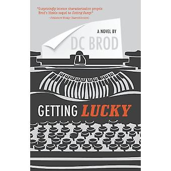 Getting Lucky by D. C. Brod - 9781440531958 Book