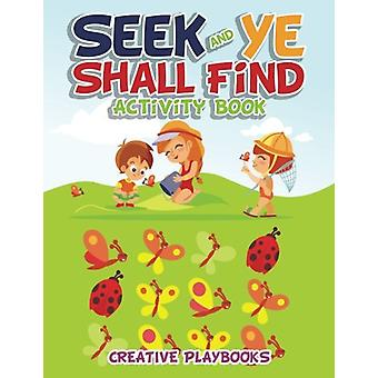 Seek and Ye Shall Find Activity Book by Activity Attic - 978168323407
