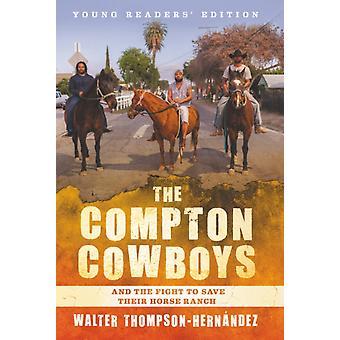 Walter ThompsonHernandezin Compton Cowboys Young Readers Edition