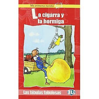 Mis primeros cuentos - Las� fabulas fabulosas: La cigarra y la hormiga - Book