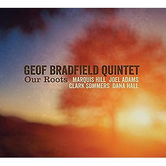 Geof Bradfield - Our Roots [CD] USA import