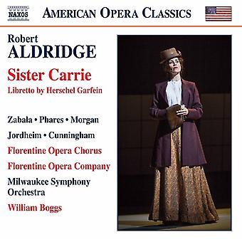Aldridge / Florentine Opera Chorus / Boggs - Sister Carrie [CD] USA import