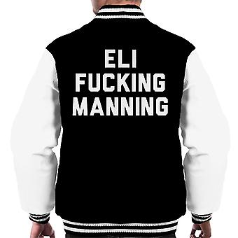 Eli Fucking Manning Men's Varsity Jacket