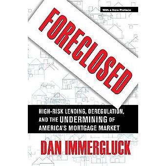 Utelukket - høyrisikoatferd utlån - dereguleringen- og undergraving av