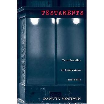 Testament - dwie nowele emigracji i wygnania przez Danuta Mostwin-