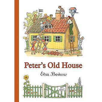 Peter's Old House by Elsa Beskow - 9780863151026 Book