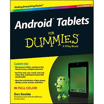 Android Tablets For Dummies (2nd Revised edition) by Dan Gookin - 978