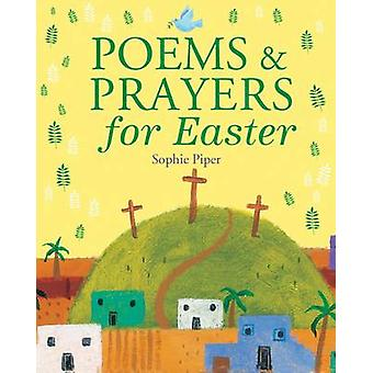 Poems and Prayers for Easter by Sophie Piper - 9781557256713 Book