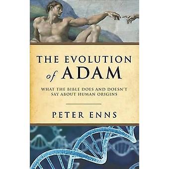 Die Entwicklung der Adam - was die Bibel tut und sagt über das Huma