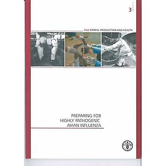 Förbereda för mycket lågpatogen aviär influensa (reviderad upplaga) av