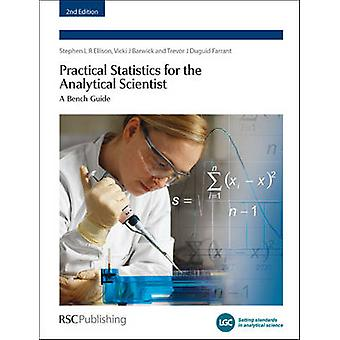 Practical Statistics for the Analytical Scientist - A Bench Guide (2nd