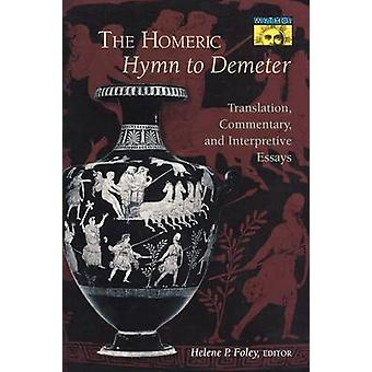 The Homeric Hymn to Demeter - Translation - Commentary and Interpretiv
