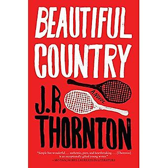Beautiful Country: A Novel