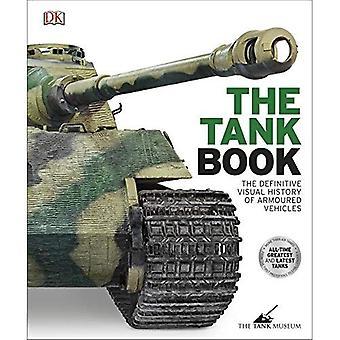 Tankbuch: Die Definitive visuelle Geschichte von gepanzerten Fahrzeugen