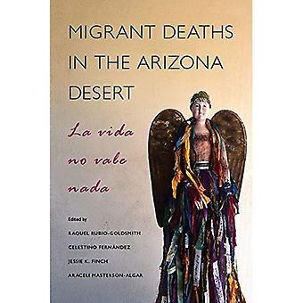 Migrerende doden in de woestijn van Arizona: La Vida No Vale Nada