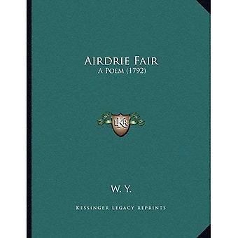 Airdrie beurs: Een gedicht (1792)