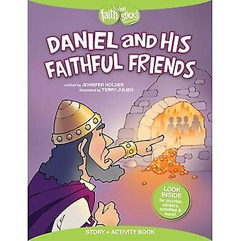 Daniel e seus amigos fiéis (fé que fura)