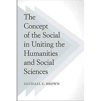 Begreppet sociala förena humaniora och samhällsvetenskap
