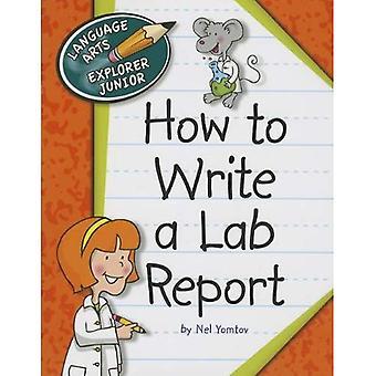 Hur man skriver en labbrapport