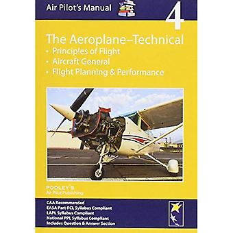 Air Pilot's Manual - Aeroplane Technical: Principles of Flight, Aircraft General, Flight Planning & Performance...