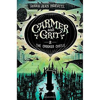 The Crooked Castle: Carmer and Grit, Book 2 (Carmer and Grit)