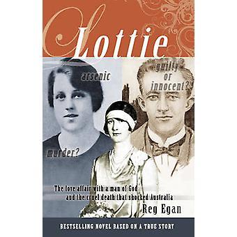 Lottie by Reg Egan - 9781922175236 Book