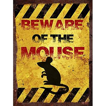 Vintage Metal Wall Sign - Beware of the mouse
