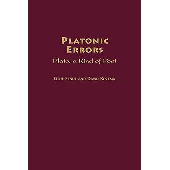 Errori platonico Platone una sorta di poeta di Fendt & Gene