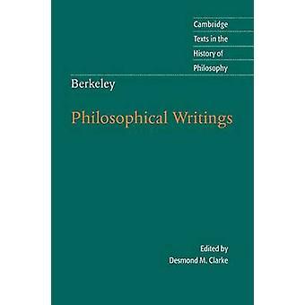 Berkeley Philosophical Writings door Desmond M. Clarke