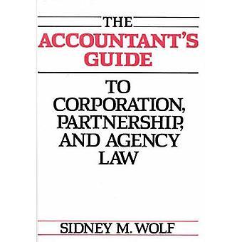 Guiden revisorer Corporation partnerskap och lag av Wolf & Sidney M.