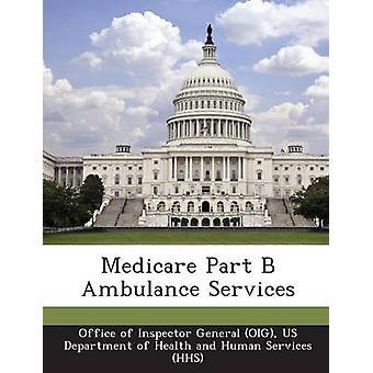Medicare del B ambulancetjeneste af Office af generalinspektør OIG