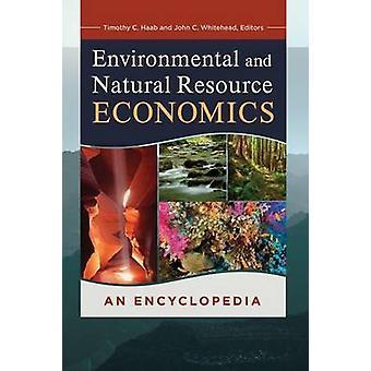 Milieu en natuurlijke hulpbronnen een encyclopedie door Haab & Timothy