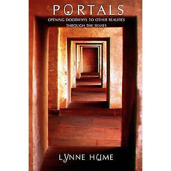 Portali, aprendo le porte ad altre realtà attraverso i sensi di Hume & Lynne