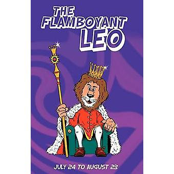 The Flamboyant Leo by Rosenvald & Therrie